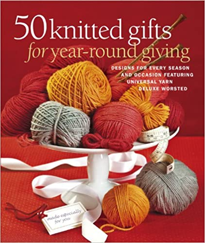50 Knitted Gifts for Year Round Giving