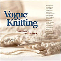 Vogue Knitting : The Ultimate Knitting Book, 2002 Hardcover Edition