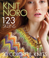 Knit Noro 1-2-3 Skeins : 30 Colorful Knits