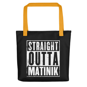 Tote bag Straight Outta Matinik