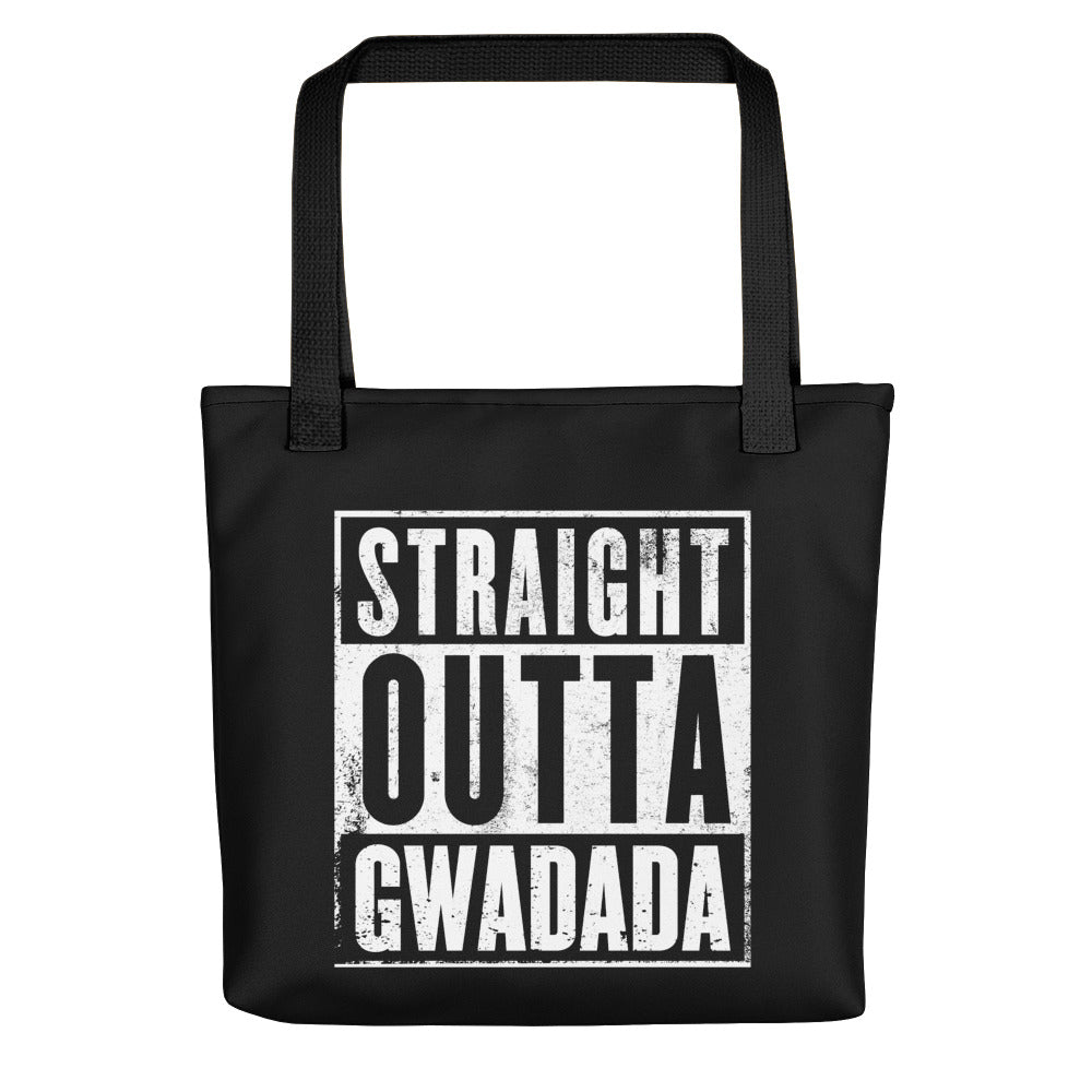 Tote bag Straight Outta Gwadada