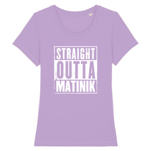 T-Shirt Slim BIO Straight Outta Matinik