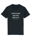 Unisex T-shirt Awesome Means Breath
