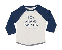 Baby Boy Means Sweater