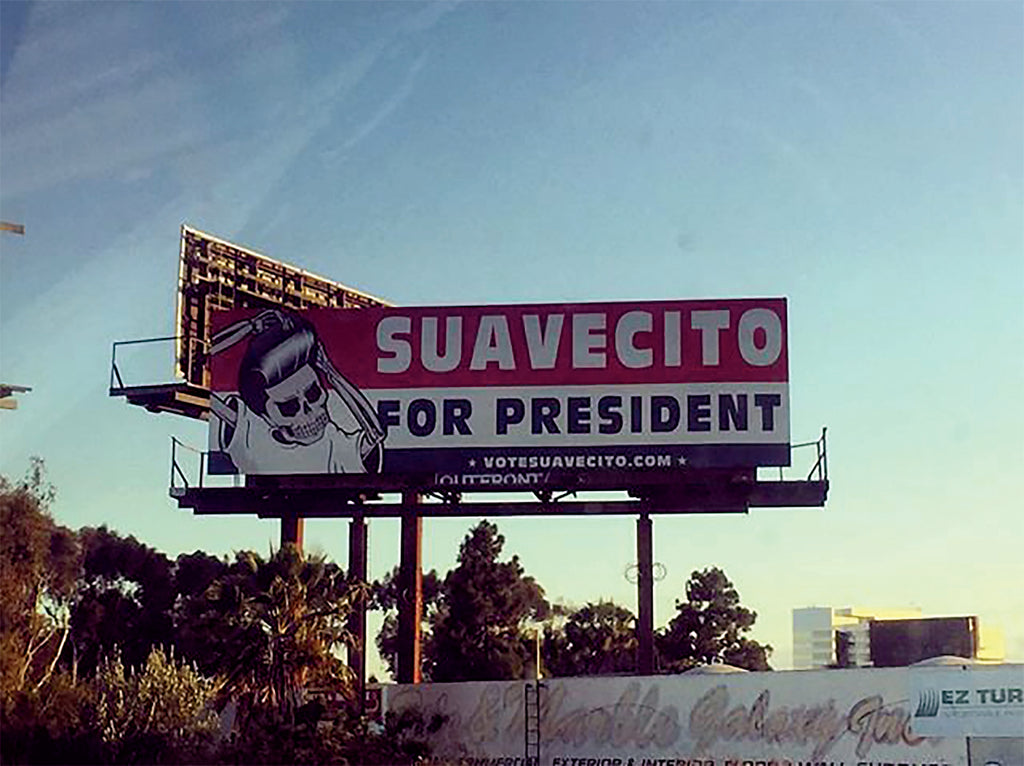 Vote For Suavecito