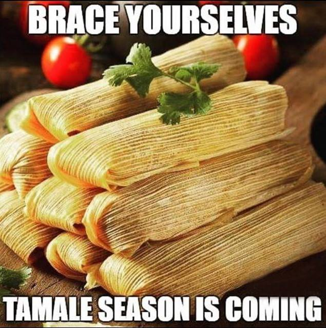 brace yourselves tamale season is coming from suavecito pomade