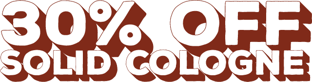 30% Off Solid Cologne
