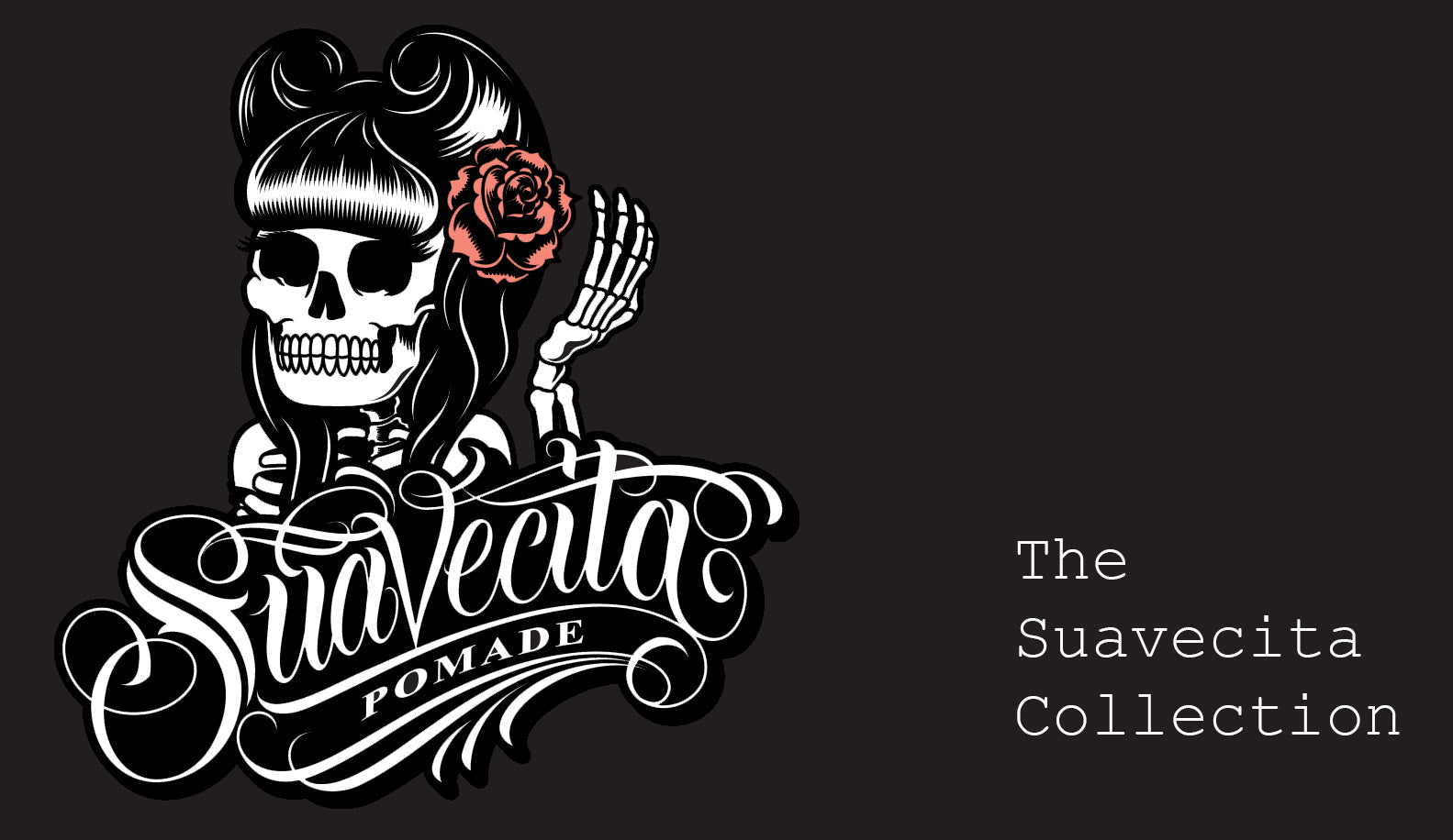 Suavecita Collection