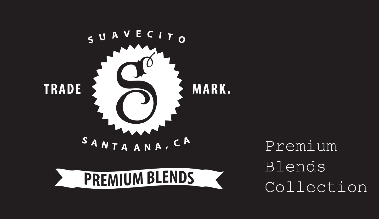 Premium Blends Collection