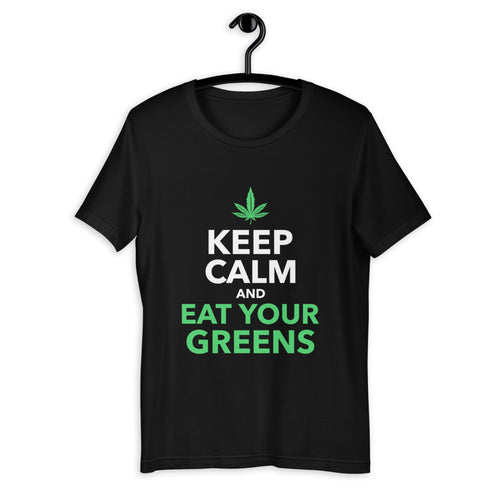 KEEP CALM AND EAT YOUR GREENS.