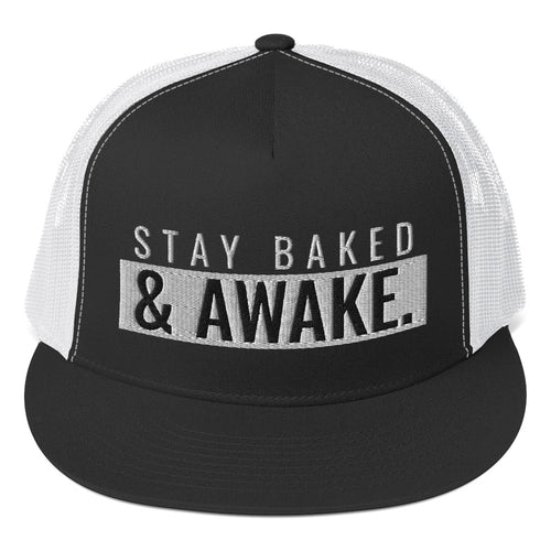 STAY BAKED & AWAKE. | 5-PANEL TRUCKER HAT.