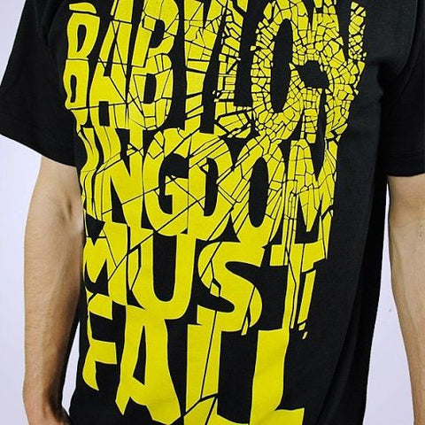 BABYLON KINGDOM MUST FALL' TEE