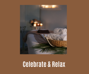 Celebrate & Relax