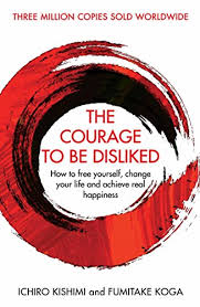 the courage to be disliked - yahra