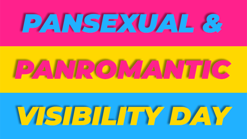 Pansexual & Panromantic Visibility Day 2021 Blog Cover