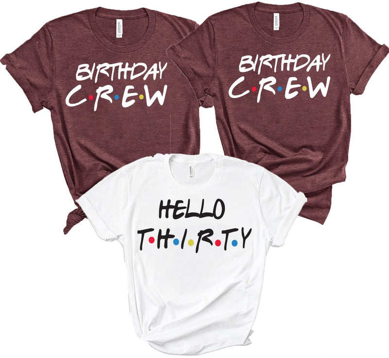 Friends Birthday Dirty Squad T Shirts - BachelorettePartyUs