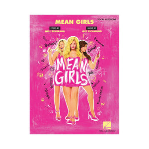 MEAN GIRLS Vocal Selections