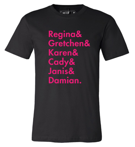 MEAN GIRLS Names Tee Image