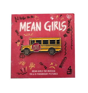 MEAN GIRLS School Bus Enamel Pin