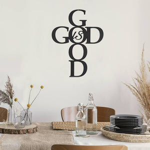 God Is Good - Metal Decor