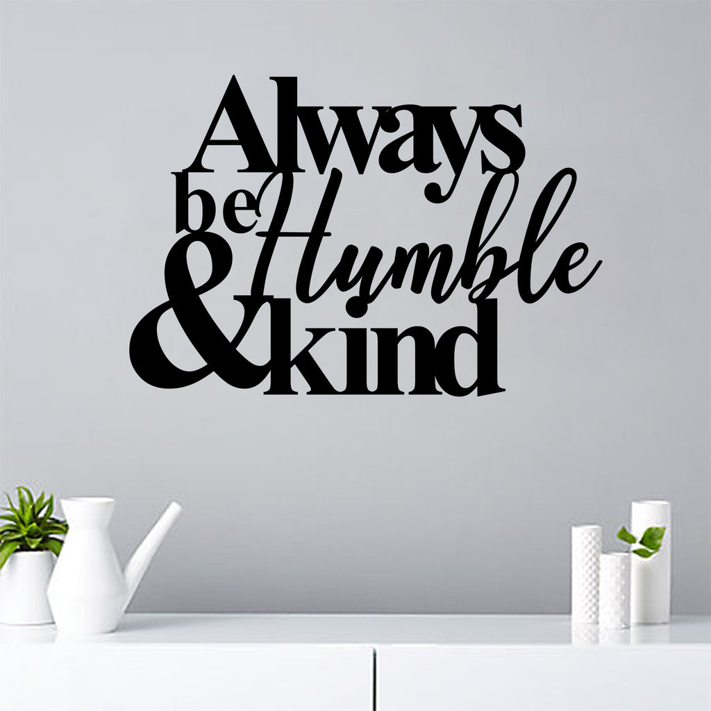 Humble Quote - Steel Decor