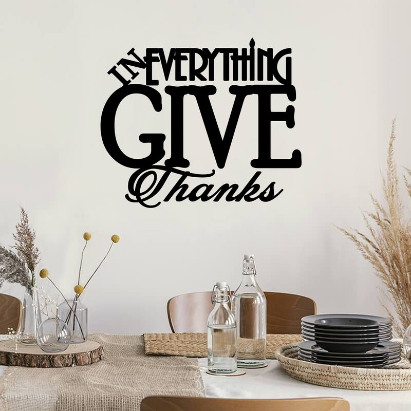 In Everything Give Thanks Quote - Metal Decor