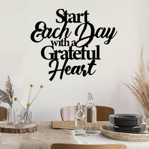 Start Each Day Quote - Steel Decor