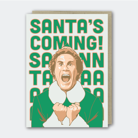 Santa's Coming Greeting Card