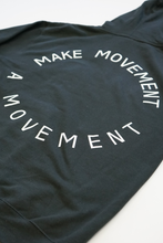 Load image into Gallery viewer, Make Movement A Movement Hoodie (Black)