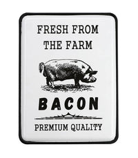 Sign Bacon Fresh From The Farm Tin Sign