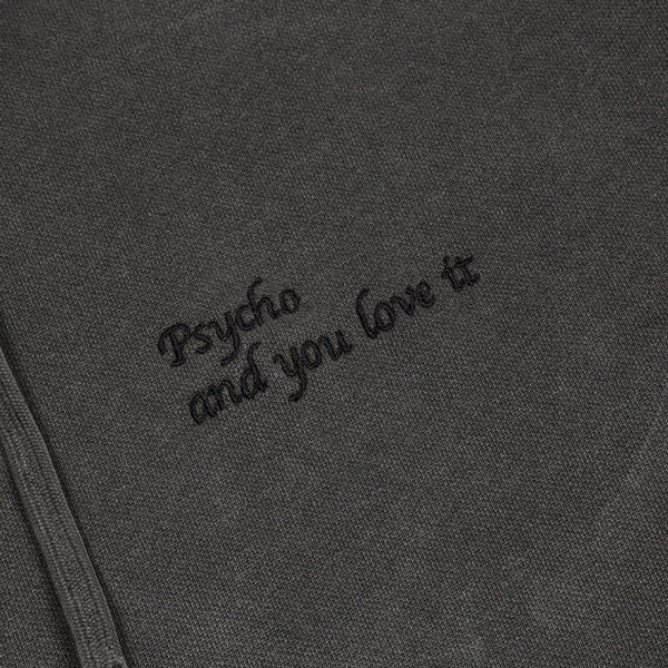 Psycho and you love it Hoodie