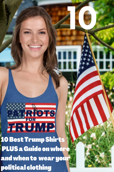 Here Are The 10 Best Trump Shirts On More94! HECK, Maybe Anywhere!
