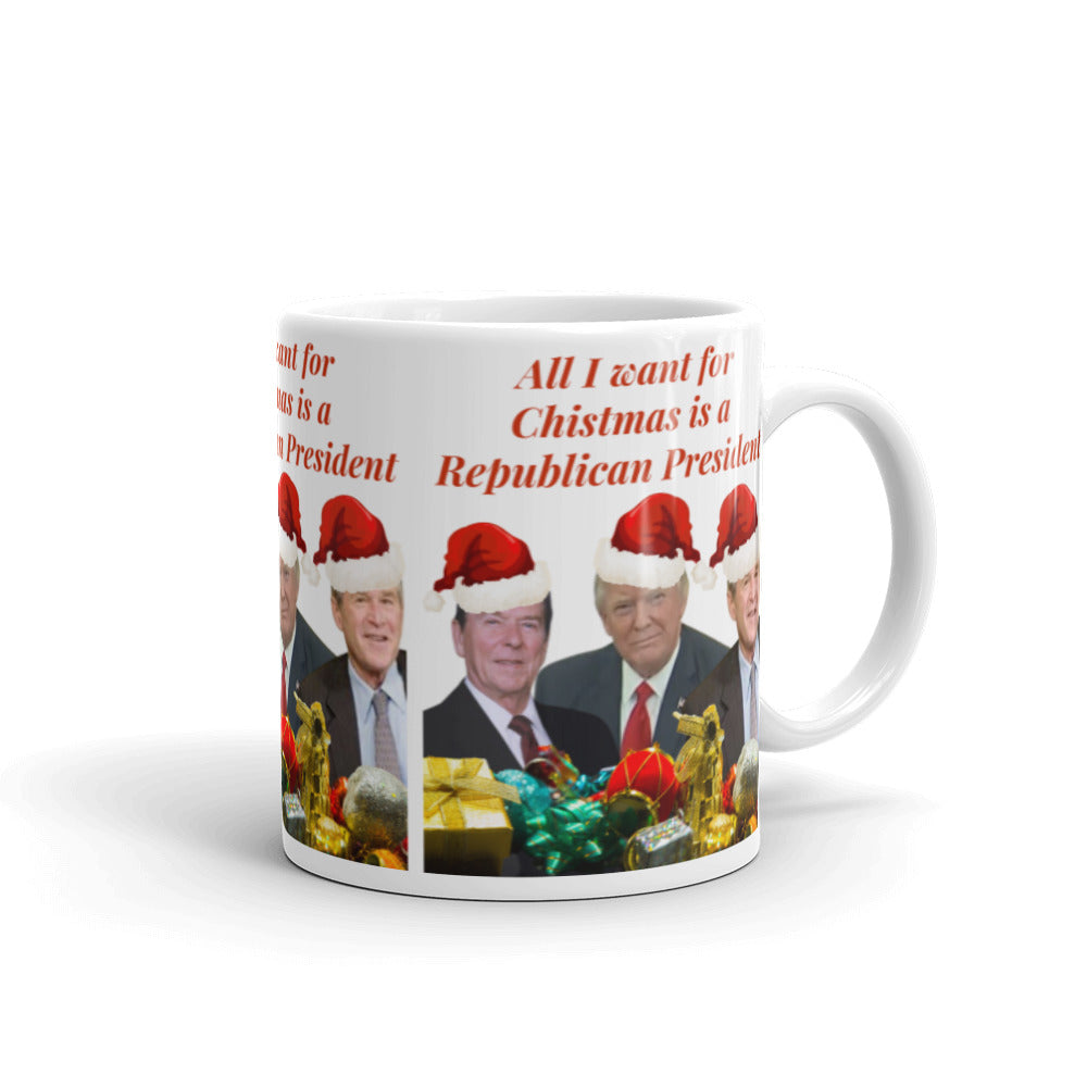 All I Want For Christmas Is A Republican President, Mug