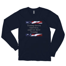 Load image into Gallery viewer, Trump, Patriots, Conservative Mens Long sleeve t-shirt, Shirt - More94, Trump, Republican, Conservative, GOP, Patriotic Clothing, Apparel.
