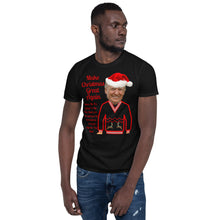 Load image into Gallery viewer, Make Christmas Great Again, Unisex T-Shirt