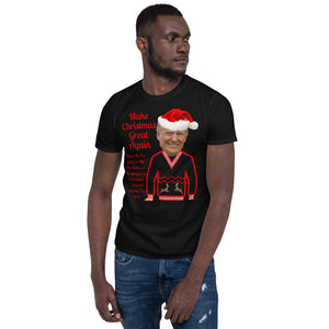 Make Christmas Great Again, Unisex T-Shirt