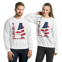 Load image into Gallery viewer, Trump, Republican, Conservative, Four More Years, Unisex Sweatshirt