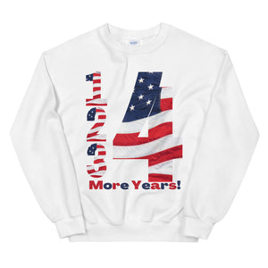 Trump, Republican, Conservative, Four More Years, Unisex Sweatshirt