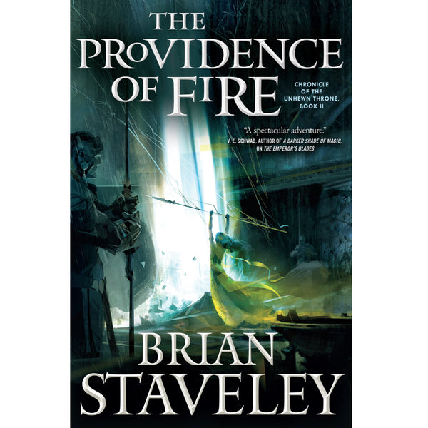 CHRONICLE OF THE UNHEWN THRONE - The Providence of Fire: Autographed Book 2