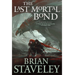 CHRONICLE OF THE UNHEWN THRONE - The Last Mortal Bond: Autographed Book 3