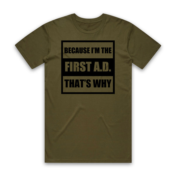 AUTOFOCUS - Because I'm The First A.D. Tee