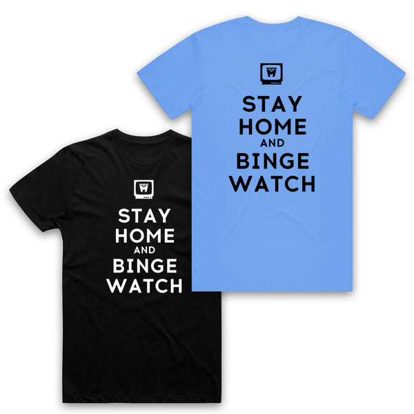 AUTOFOCUS - Stay Home And Binge Watch Tee
