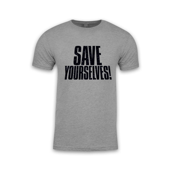 Save Yourselves! - Galaxy Fill Title Tee