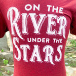 On The River Under The Stars T-Shirt - Maroon