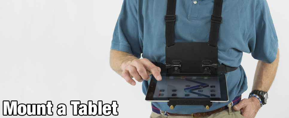 Mount An iPad To Your Chest With READYACTION iPad Mounts