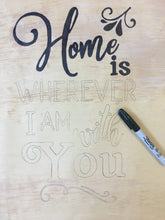 "Load image into Gallery viewer, ""Home"" DIY Sign Template"