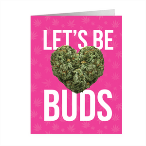 LET'S BE BUDS CARD