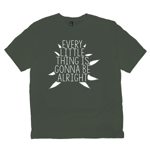 Every Little Thing Is Gonna Be Alright Cannabis Tee (unisex)