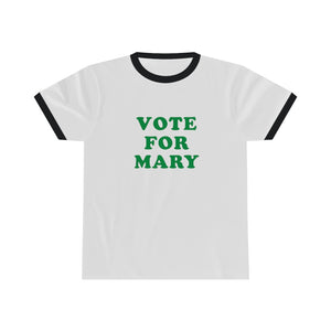 Vote For Mary Cannabis Tee - Ringer Tee (unisex)