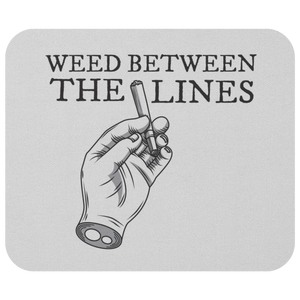 WEED BETWEEN THE LINES MOUSE PAD